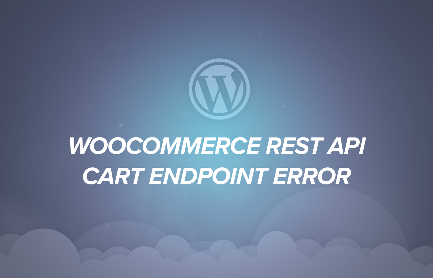 WooCommerce REST API Cart Endpoint Error